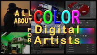 Color for Digital Artists webinar with Steve Wright streaming video on September 8th - 12th
