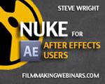 "Steve Wright's ""Nuke for After Effects Users"" webinar sponsored by The Foundry is now an on-demand archive!"