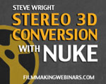 "Steve Wright's ""Stereo 3D Conversion with Nuke"" webinar sponsored by The Foundry is now an on-demand archive!"