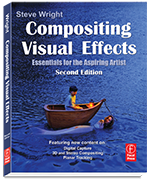 Compositing Visual Effects: Essentials for the Aspiring Artist, Focal Press
